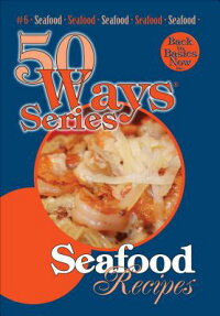 SeafoodRecipes,SecondEdition:50WaysSeries[MaryOwens]