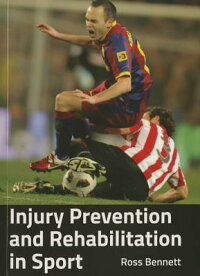 InjuryPreventionandRehabilitationinSport[RossBennett]