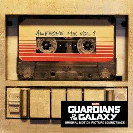 ガーディアンズ・オブ・ギャラクシー:オーサム・ミックス Vol.1 [ (オリジナル・サウンドトラック) ]