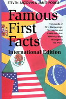 Famous First Facts: A Record of First Happenings, Discoveries, and Inventions in World History