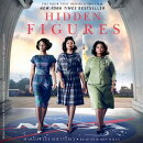 Hidden Figures: The American Dream and the Untold Story of the Black Women Mathematicians Who Helped