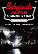 「ベイビーレイズJAPAN SUMMER LIVE 2015」(2015.09.12&09.13 at Zepp DiverCity)
