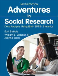 AdventuresinSocialResearch:DataAnalysisUsingIBM(R)SPSS(R)Statistics[EarlR.Babbie]