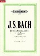 【輸入楽譜】バッハ, Johann Sebastian: ヨハネ受難曲 BWV 245 (独語)