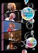 SIX BLESS 2011.08.21