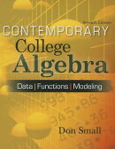 Contemporary College Algebra: Data, Functions, Modeling [With CDROM]