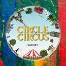 【楽天ブックス限定先着特典】CIRCLE & CIRCUS(A4クリアファイル(楽天ブックス ver.))