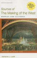 Sources of the Making of the West, Volume II: Since 1500 4e & Launchpad for the Making of the West 5