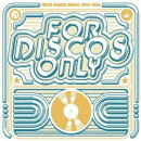 【輸入盤】For Discos Only: Indie Dance Music From Fantasy & Vanguard Records (1976-1981)