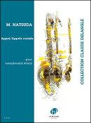 【輸入楽譜】夏田昌和: Appel(独奏アルト・サクソフォン) / Appels croises(アルト・サクソフォン二重奏)