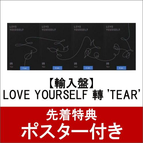 【輸入盤】LOVE YOURSELF 轉 'TEAR' (ポスター付き) [ BTS(防弾少年団) ]