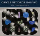 【輸入盤】Oriole 1961-1962