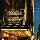 【輸入盤】Rodgers & Hammerstein: The Complete Broadway Musicals