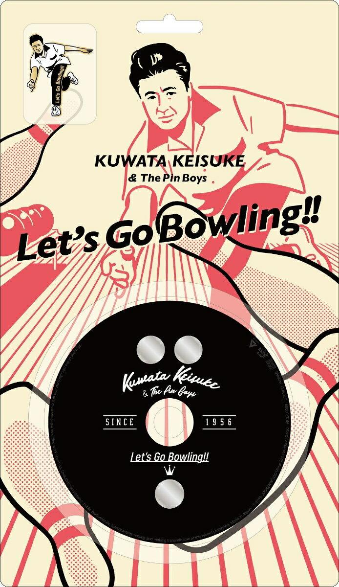 【先着特典】レッツゴーボウリング (KUWATA CUP 公式ソング) (完全生産限定盤 CD+グッズ) (新春ストライクステッカー付き) [ 桑田佳祐&The Pin Boys ]