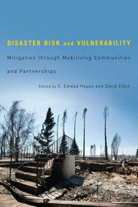DisasterRiskandVulnerability:MitigationThroughMobilizingCommunitiesandPartnerships[C.EmdadHaque]