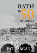 Bath in 50 Buildings