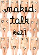 naked talk vol.1