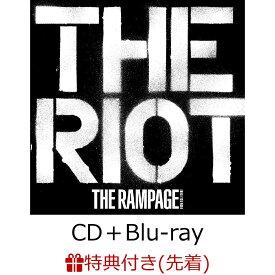 【先着特典】THE RIOT (CD+Blu-ray) (B2ポスター付き) [ THE RAMPAGE from EXILE TRIBE ]