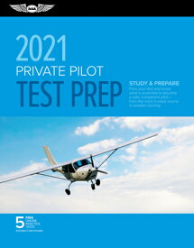 Private Pilot Test Prep 2021: Study & Prepare: Pass Your Test and Know What Is Essential to Become a PRIVATE PILOT TEST PREP 2021 2 (Asa Test Prep) [ ASA Test Prep Board ]