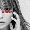 TROUBLE (CD+スマプラ)<ジャケットA>