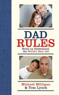 Dad_Rules:_Notes_on_Fatherhood