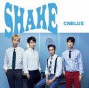 【予約】SHAKE (初回限定盤A CD+DVD)