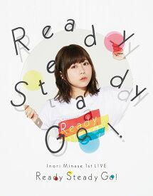 Inori Minase 1st LIVE Ready Steady Go!【Blu-ray】 [ 水瀬いのり ]