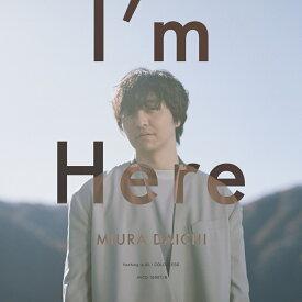 【先着特典】I'm Here (CD+Blu-ray) (オリジナルステッカー(2種セット) 付き) [ 三浦大知 ]