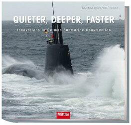 Quieter, Deeper, Faster: Innovations in German Submarine Construction