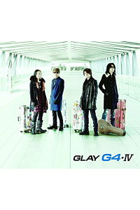 G4・IV(CD+DVD)[GLAY]