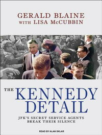 The_Kennedy_Detail:_JFK's_Secr