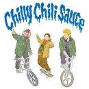 【楽天ブックス限定先着特典】Chilly Chili Sauce(「Chilly Chili Sauce」オリジナルステッカー)