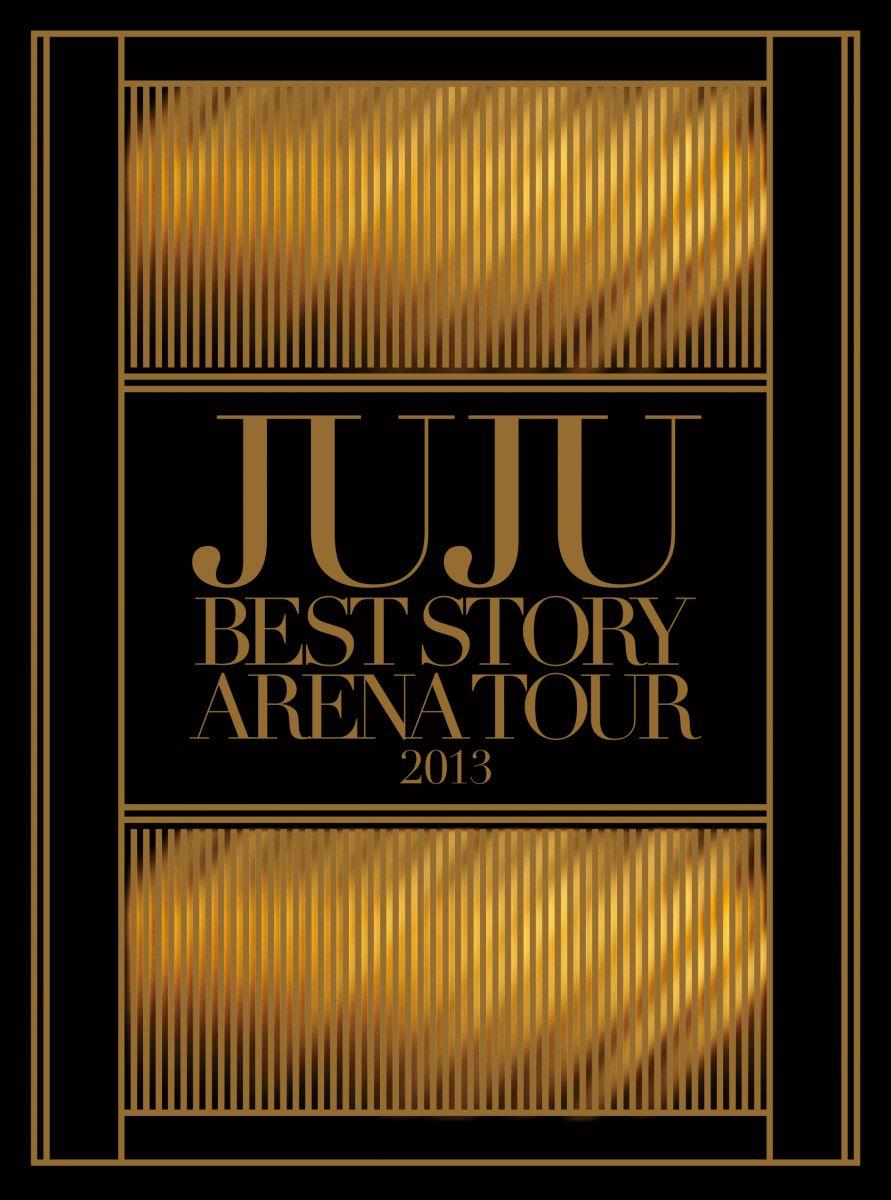 JUJU BEST STORY ARENA TOUR 2013 [ JUJU ]