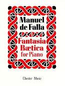 【輸入楽譜】ファリャ, Manuel de: アンダルシア幻想曲(ベティカ幻想曲)