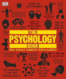 The Psychology Book: Big Ideas Simply Explained PSYCHOLOGY BK (Big Ideas Simply Explained) [ DK ]