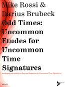 【輸入楽譜】Odd Times: Uncommon Etudes for Uncommon Time Signatures(英語)