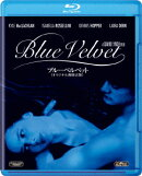 ブルーベルベット<オリジナル無修正版>【Blu-ray】