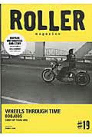 ROLLER magazine(#19) WHEELS THROUGH TIME (NEKO MOOK)