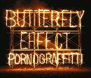 BUTTERFLY EFFECT (初回限定盤 2CD+DVD)