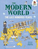 The Modern World: The Last Hundred Years