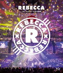 REBECCA LIVE TOUR 2017 at 日本武道館【Blu-ray】
