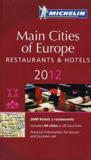 Michelin Guide Main Cities of Europe 2012: Restaurants & Hotels