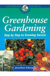 Greenhouse_Gardening:_Step_by