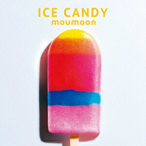 ICE CANDY [ moumoon ]
