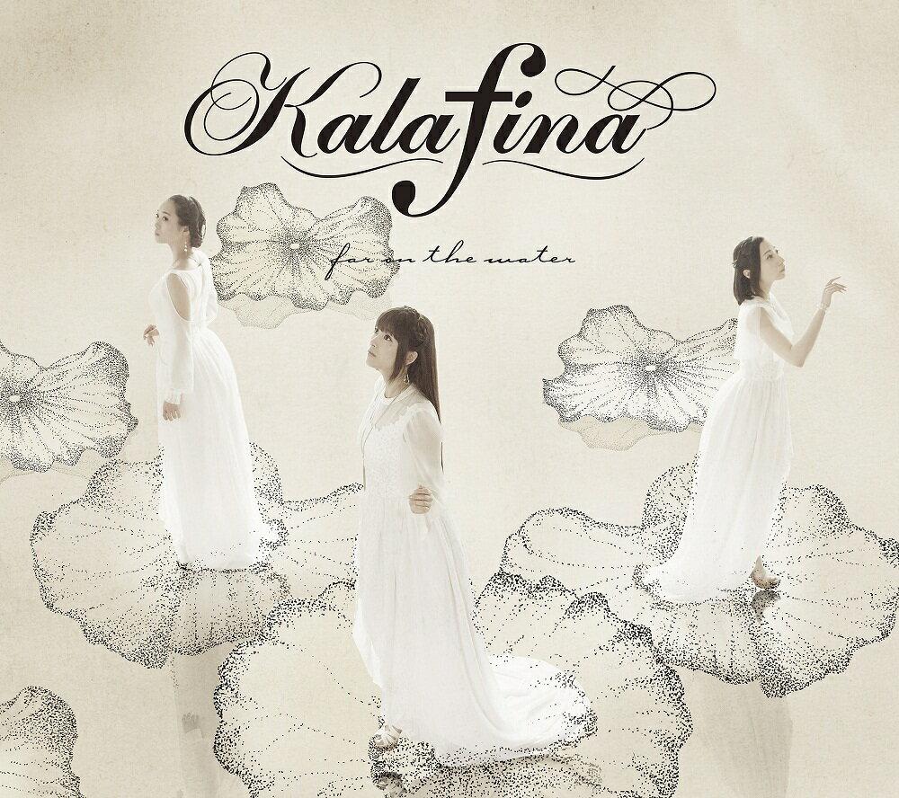 far on the water (初回限定盤A CD+DVD) [ Kalafina ]