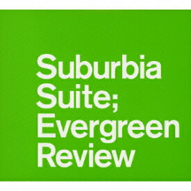 Ultimate Suburbia Suite Collection〜Evergreen Review [ (V.A.) ]