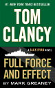 Tom Clancy Full Force and Effect [ Mark Greaney ]