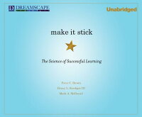MakeItStick:TheScienceofSuccessfulLearning[PeterC.Brown]