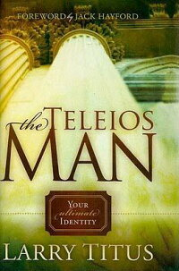 The_Teleios_Man:_Your_Ultimate