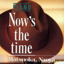 NOW'S THE TIME (PASSIONATE PIANO COLLECTION Vol.1)
